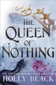 Cover for The queen of nothing