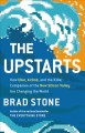 Cover for The Upstarts: how Uber, Airbnb, and the killer companies of the new Silicon...