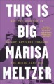 Cover for This is big: how the founder of Weight Watchers changed the world--and me
