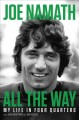 Cover for All the way: my life in four quarters