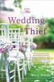 Cover for The wedding thief: a novel
