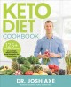 Cover for Keto Diet Cookbook: 125+ Delicious Recipes to Lose Weight, Balance Hormones...
