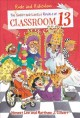 Cover for The Rude and Ridiculous Royals of Classroom 13