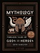 Cover for Mythology: timeless tales of gods and heroes