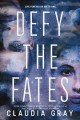 Cover for Defy the fates