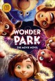 Cover for Wonder park: the movie novel