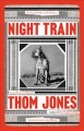 Cover for Night train: new and selected stories