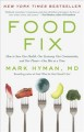 Cover for Food fix: how to save our health, our economy, our communities, and our pla...