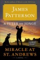 Cover for MIRACLE AT ST. ANDREWS: a novel [Large Print]