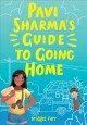 Cover for Pavi Sharma's guide to going home
