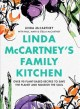 Cover for Linda McCartney's family kitchen: over 90 plant-based recipes to save the p...