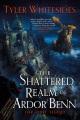 Cover for The shattered realm of Ardor Benn