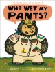 Cover for Who wet my pants?
