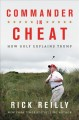 Cover for Commander in cheat: how golf explains Trump