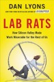 Cover for Lab rats: how Silicon Valley made work miserable for the rest of us