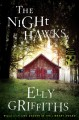Cover for The night hawks: a Ruth Galloway mystery