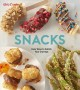 Cover for Betty Crocker Snacks: Easy Ways to Satisfy Your Cravings