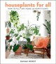 Cover for Houseplants for all: how to fill any home with happy plants