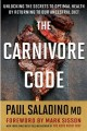 Cover for The Carnivore Code: Unlocking the Secrets to Optimal Health by Returning to...