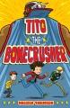 Cover for Tito the Bonecrusher
