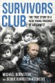 Cover for Survivors club: the true story of a very young prisoner of Auschwitz
