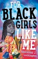 Cover for For black girls like me