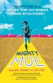 Cover for Mighty Moe: the true story of a thirteen-year-old running revolutionary