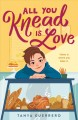 Cover for All you knead is love