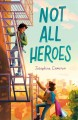 Cover for Not all heroes