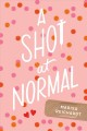 Cover for A Shot at Normal