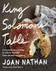 Cover for King Solomon's table: a culinary exploration of Jewish cooking from around ...