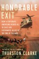 Cover for Honorable exit: how a few brave Americans risked all to save our Vietnamese...