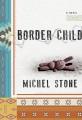 Cover for Border child: a novel
