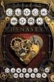 Cover for The clockwork dynasty: a novel