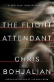 Cover for The flight attendant: a novel