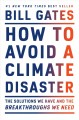 Cover for How to avoid a climate disaster: the solutions we have and the breakthrough...