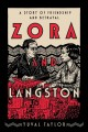 Cover for Zora and Langston: a story of friendship and betrayal