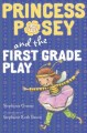 Cover for Princess Posey and the first grade play