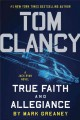 Cover for Tom Clancy: true faith and allegiance