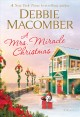 Cover for A Mrs. Miracle Christmas: a novel
