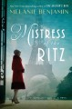 Cover for Mistress of the Ritz: a novel