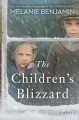 Cover for The children's blizzard: a novel