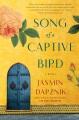 Cover for Song of a captive bird: a novel
