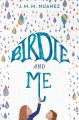 Cover for Birdie and me