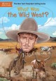 Cover for What was the Wild West?