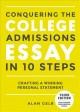 Cover for Conquering the college admissions essay in 10 easy steps: crafting a winnin...