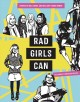 Cover for Rad girls can: stories of bold, brave, and brilliant young women