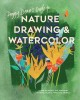 Cover for Peggy Dean's guide to nature drawing and watercolor: learn to sketch, ink, ...