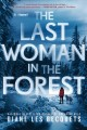 Cover for The Last Woman in the Forest