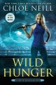Cover for Wild hunger: an heirs of Chicagoland novel
